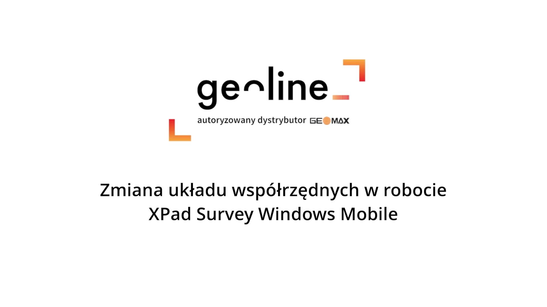Zmiana układu współrzędnych w robocie – XPad Survey Windows Mobile